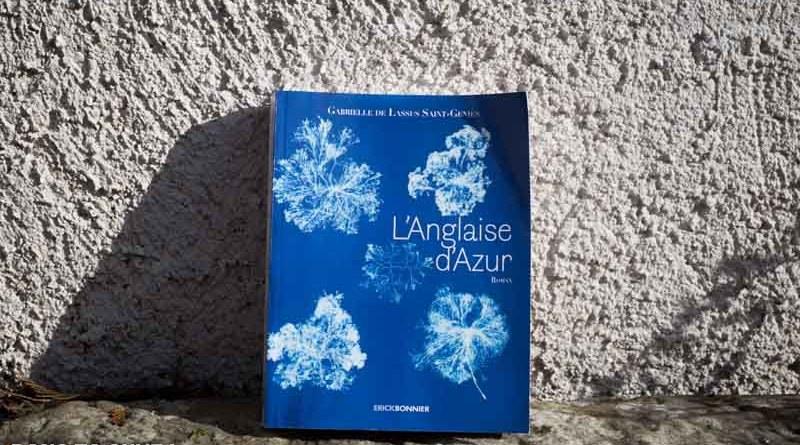 Livre : «L'anglaise d'Azur» de Gabrielle de Lassus Saint-Geniès