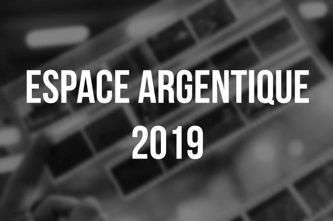 Espace Argentique - 2019