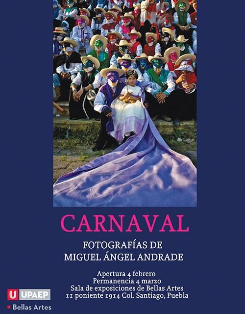 CARNAVAL  Exposición fotográfica de Miguel Ángel Andrade