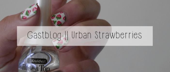 Gastblog || Urban strawberries