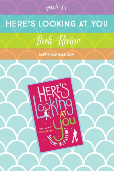 Loved this contemporary romance <3 Here's Looking at You by Mhairi McFarlane