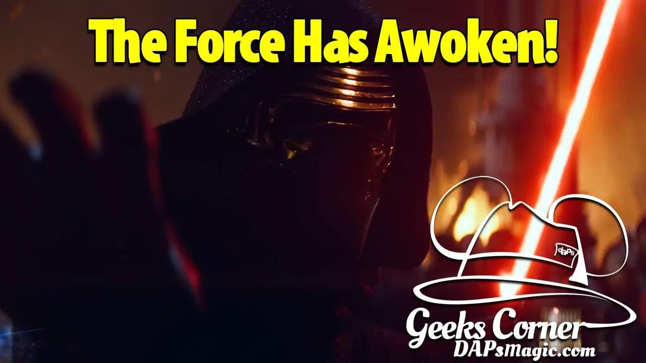 The Force Has Awoken! - Geeks Corner - Episode 449