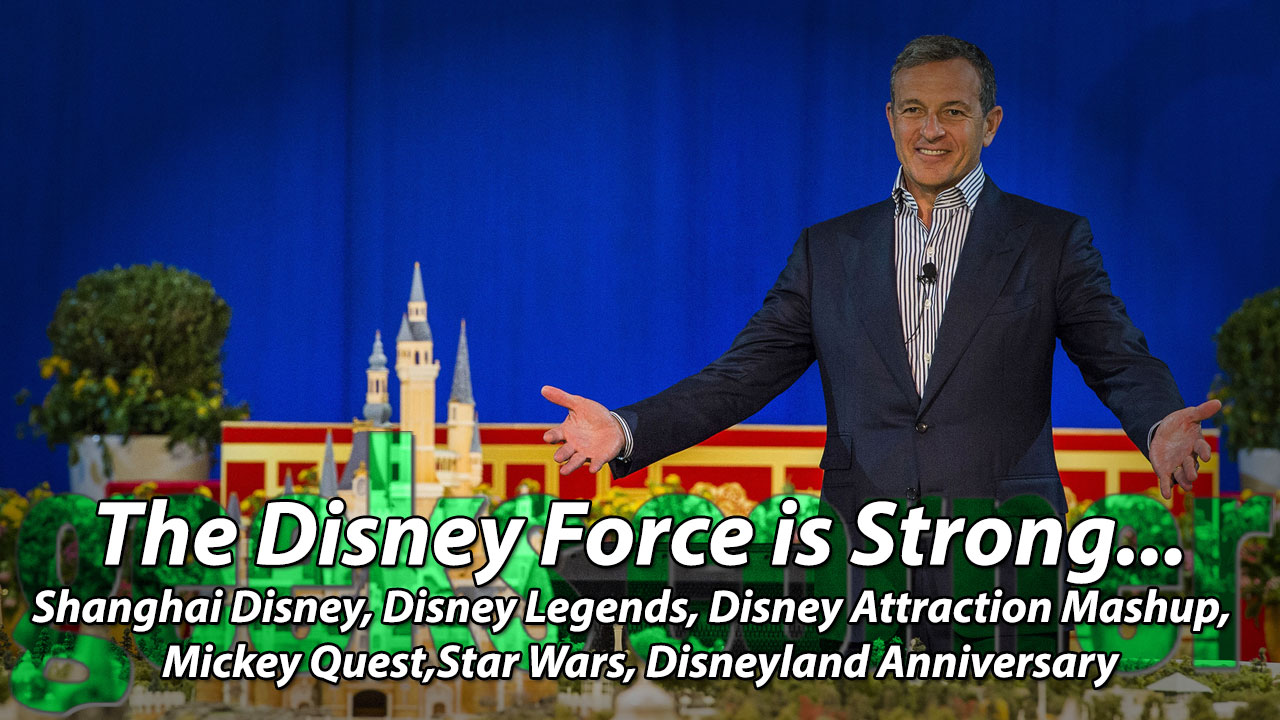 The Disney Force is Strong... - Geeks Corner - Episode 441
