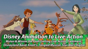 Disney Animation to Live-Action - Geeks Corner - Episode 427