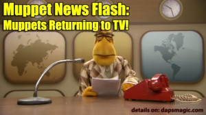 Muppet News Flash: Muppets Returning to TV!