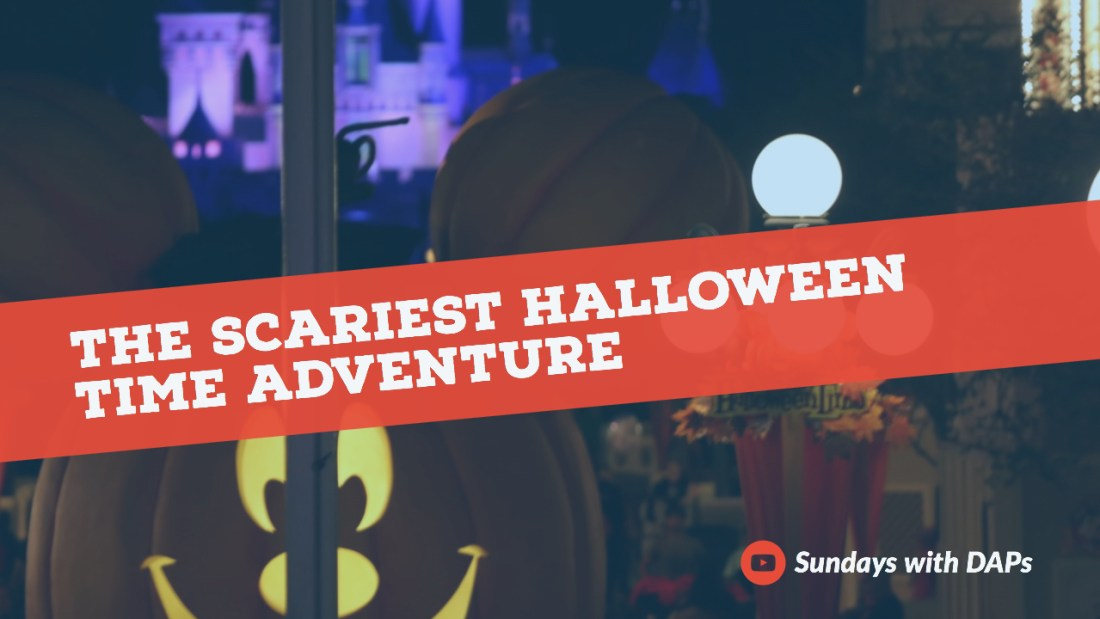 The Scariest Halloween Time Adventure