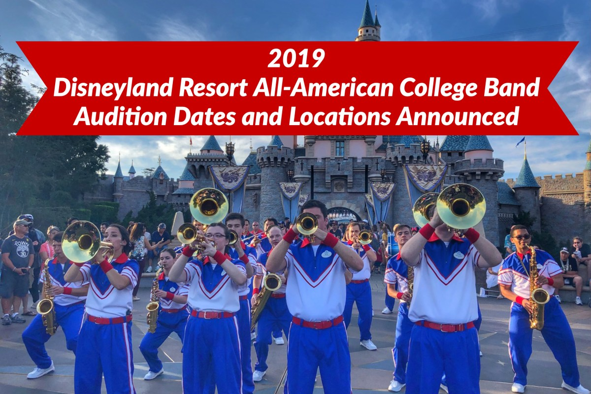 Audition Dates Announced for the 2019 Disneyland Resort All-American College Band