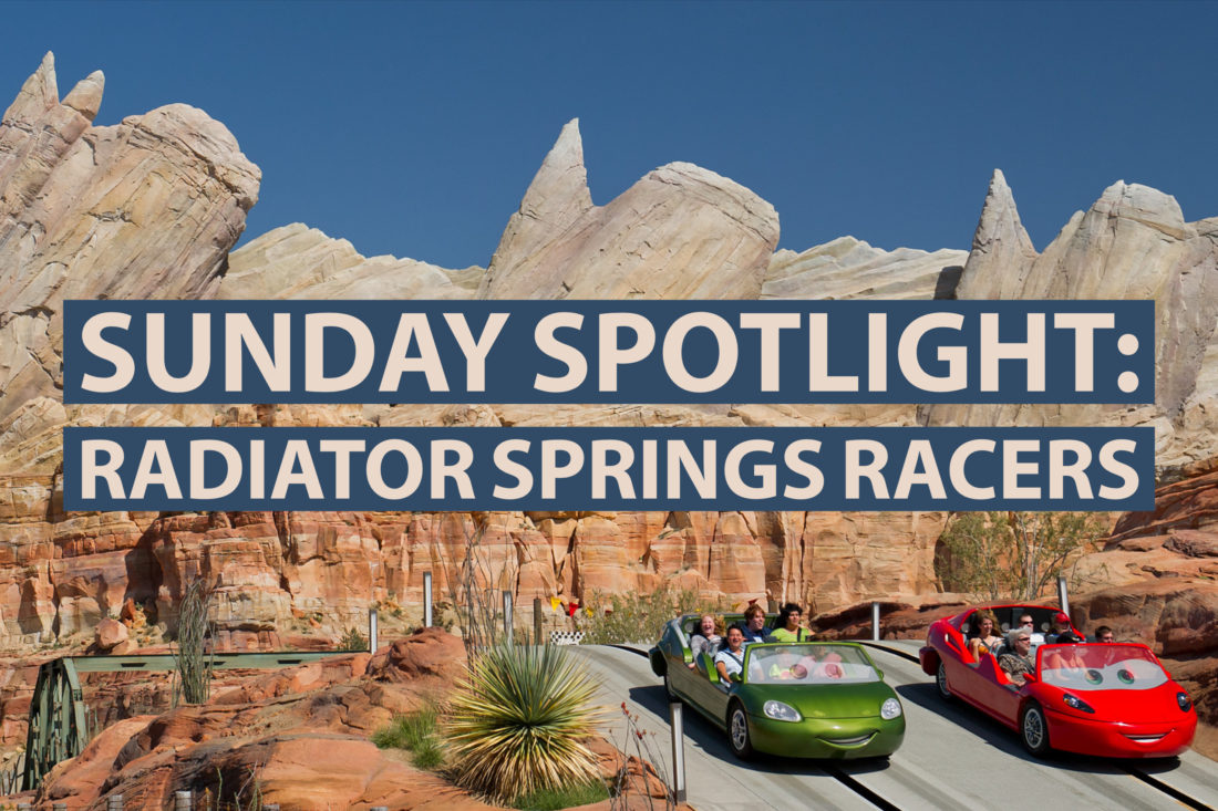 Sunday Spotlight: Radiator Springs Racers