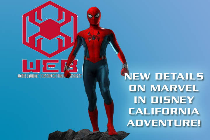 New Super Hero Immersive Interactive Experience Allows Guests to Join in the Action in the Upcoming Marvel-Themed Land at Disneyland Resort