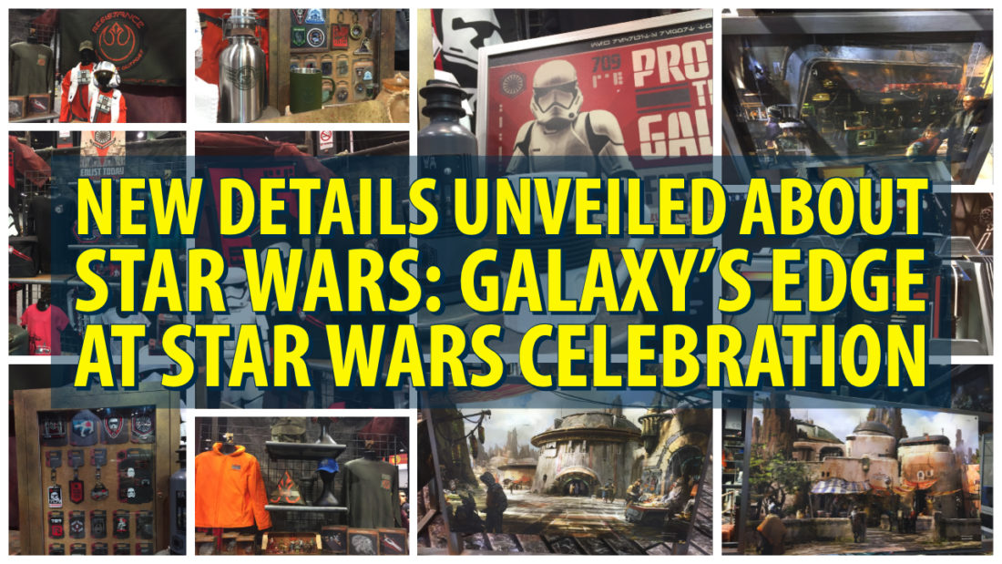 New Details Unveiled About Star Wars: Galaxy's Edge at Star Wars Celebration