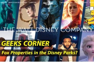 Fox Properties in the Disney Parks? - GEEKS CORNER - Episode 928 (#446) Copy