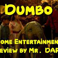 Dumbo – Home Entertainment Review by Mr. DAPs
