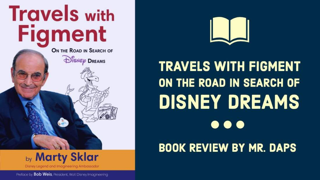 Travels with Figment On the Road in Search of Disney Dreams - Book Review by Mr. DAPs