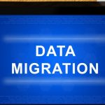 5 Things to Consider Before Migrating your Data