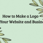How to Make a Logo for Your Website and Business