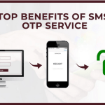 Top Benefits of SMS OTP Service