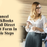 How to cancel Direct Deposit in Quickbooks Payrolls