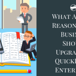 What Are The Reasons Your Business Should Upgrade To QuickBooks Enterprise?