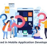 Problems Faced in Mobile Application Development Process