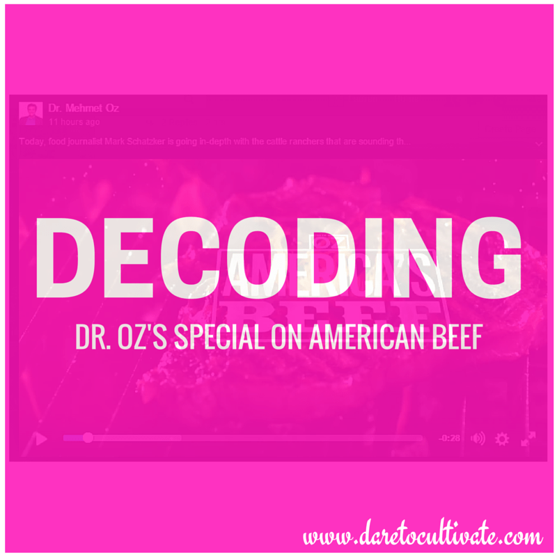 Decoding Dr. Oz's Special on American Beef