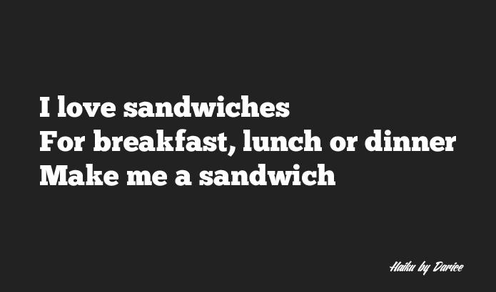 Sandwich haiku
