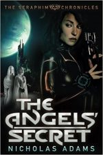 THE ANGELS SECRET, NICHOLAS ADAMS, SCIENCE FICTION, BOOK