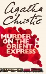 MURDER ORIENT EXPRESS, AGATHA CHRISTIE, MYSTERY, NOVEL, BOOK COVER