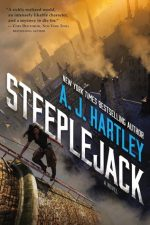 STEEPLEJACK, AJ HARTLEY, BOOK COVER, YOUNG ADULT, STEAMPUNK, HISTORICAL, FANTASY, NOVEL
