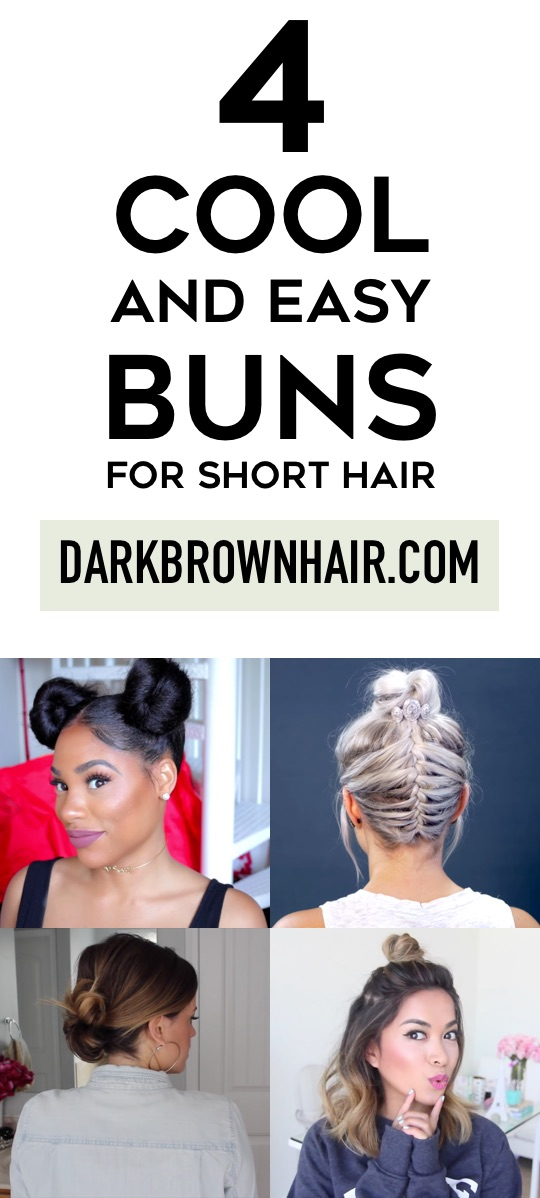 4 Cool (and Easy) Bun Hairstyles of 2016 That Work for Short Hair