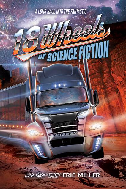 Image result for 18 wheels of science fiction