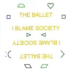 the-ballet-i-blame-society-240x240