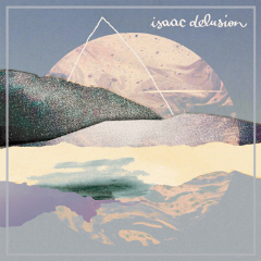 isaac-delusion_album-cover_240