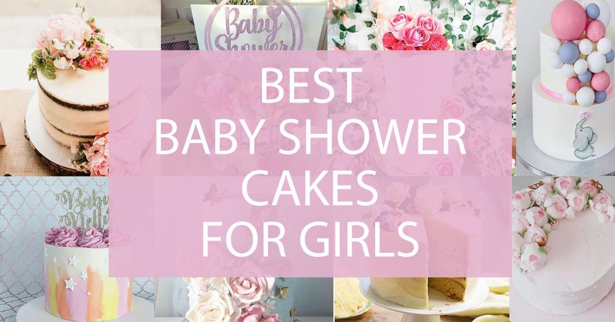 Best Girl Baby Shower Cake Ideas Darling Celebrations