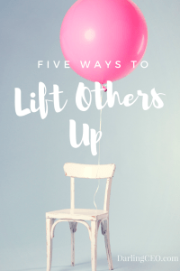 lift others up, mentor, development, leadership, darlingceo