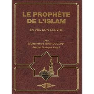 le-prophete-de-l-islam-sa-vie-son-oeuvre-muhammad-hamidullah-el-falah