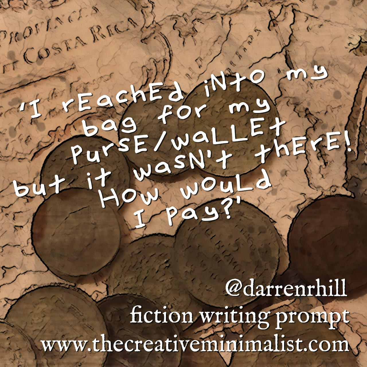 'I reached into my bag for my purse/wallet but it wasn't there! How would I pay?' Friday Fiction Writing Prompt