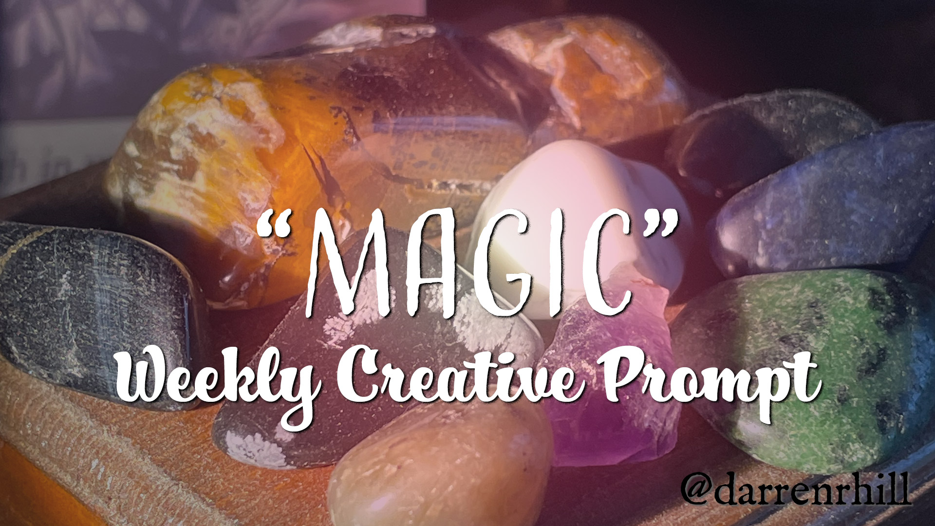 Exploring magic in this weekly creative prompt