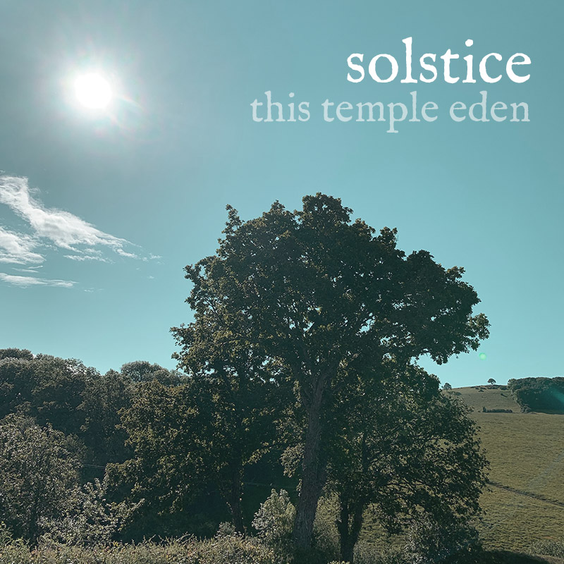 solstice by this temple eden