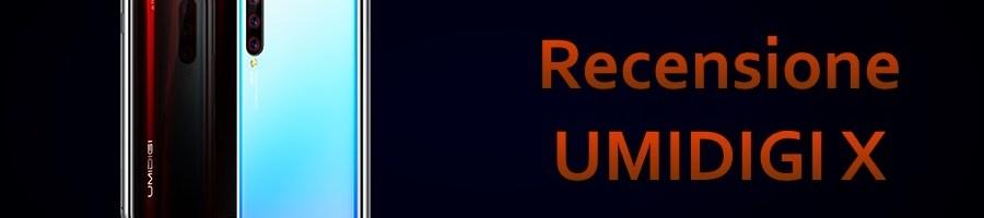 Recensione UMIDIGI X: bel design ed ottima autonomia