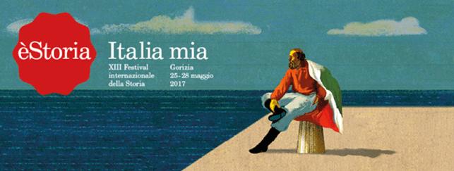 """PRESENTATA OGGI LA XIII EDIZIONE DI èSTORIA FESTIVAL INTERNAZIONALE DELLA STORIA """"ITALIA MIA"""" 25-28 MAGGIO - GORIZIA"""