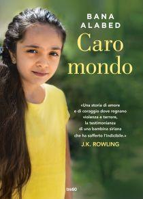 """In libreria """"Caro mondo"""": il libro testimonianza di Bana Alabed"""