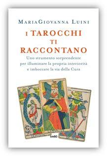 In libreria I tarocchi ti raccontano il nuovo libro di MariaGiovanna Luini