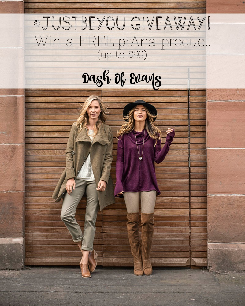 #JustBeYou giveaway for a FREE prAna item (up to $99). www.dashofevans.com @DashOfEvans