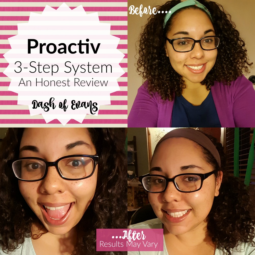 My Journey with Proactive: 1 Month UPDATE! @DashOfEvans
