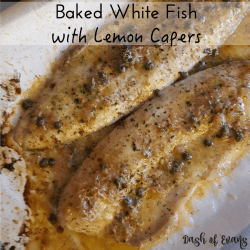 Baked White Fish with Lemon Caper Sauce