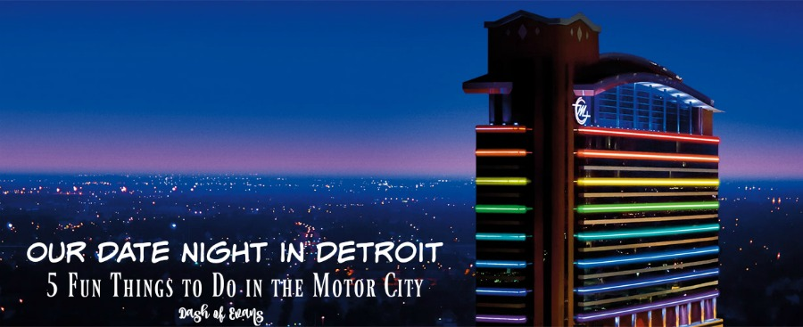 Our date night in detroit 5 fun things to do in motor for Motor city hotel casino
