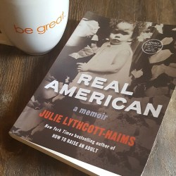 Book Review- Real American: A Memoir