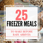 25 Favorite Freezer Meals to Make Before...