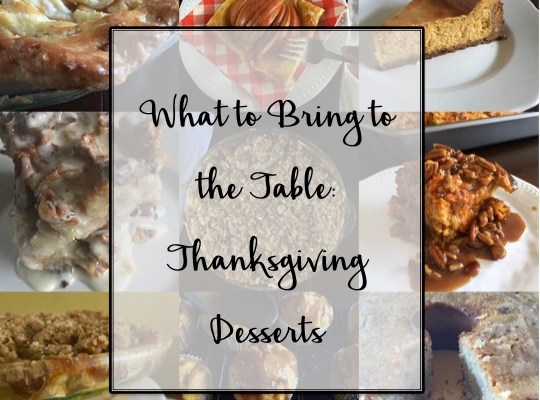 What to Bring to the Table: Thanksgiving Desserts Roundup