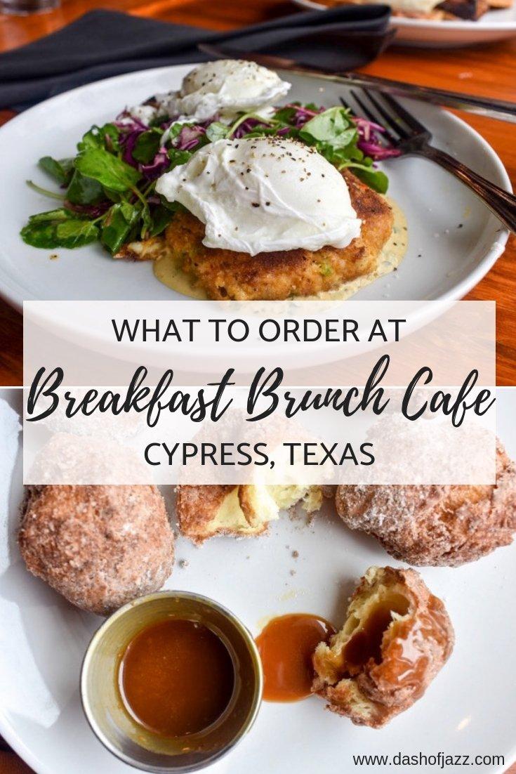 What to order when you visit Breakfast Brunch Cafe in Cypress, Texas from a local foodie #dashofjazzblog #houstontexasfood #thingstodoinhoustontexas #cypressrestaurants